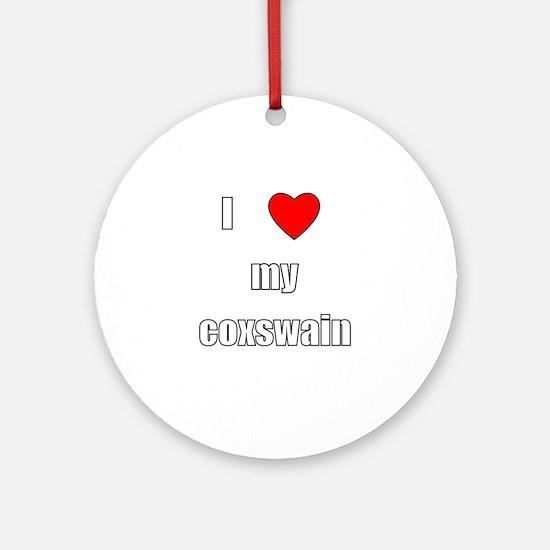 I love my coxswain Ornament (Round)