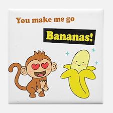 You make me go Bananas, Cute Love Humor Tile Coast