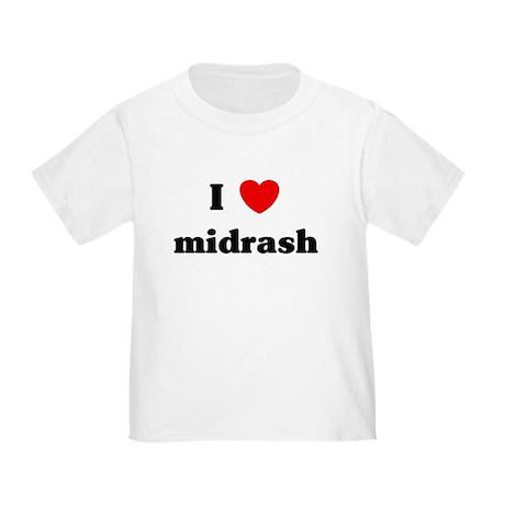 I Love midrash Toddler T-Shirt