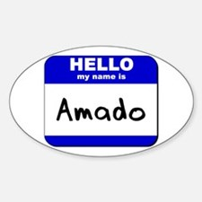 hello my name is amado Oval Decal
