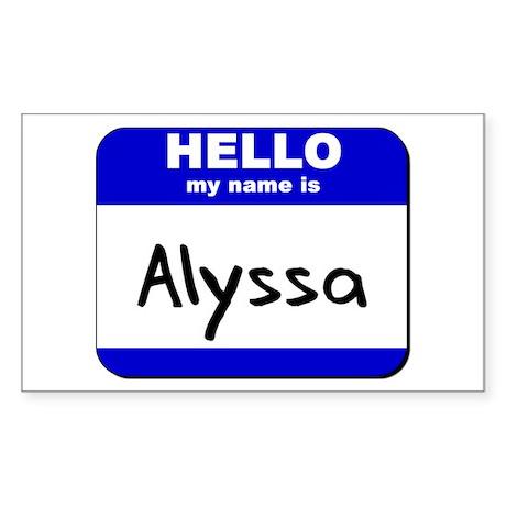 hello my name is alyssa Rectangle Sticker