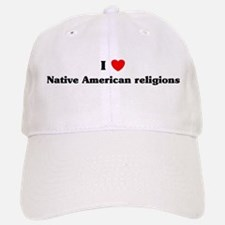 I Love Native American religi Baseball Baseball Cap