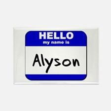 hello my name is alyson Rectangle Magnet