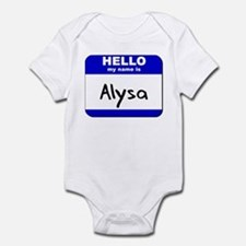 hello my name is alysa  Onesie
