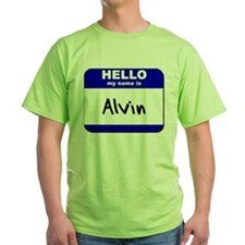 hello my name is alvin T-Shirt