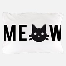 Meow, with black cat face Pillow Case