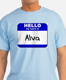 hello my name is alva T-Shirt