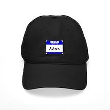 hello my name is alton Baseball Hat