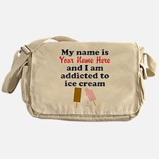 Addicted To Ice Cream (Custom) Messenger Bag