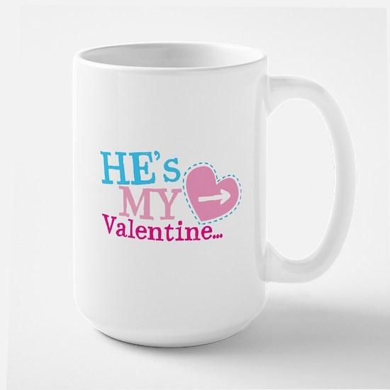 Hes my VALENTINE Mugs
