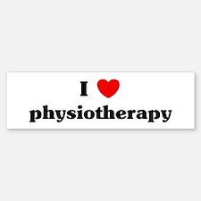 I Love physiotherapy Bumper Bumper Bumper Sticker