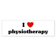 I Love physiotherapy Bumper Bumper Sticker