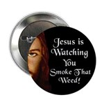 Watching You Smoke Weed Button (10 pack)