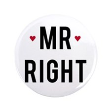 """Mr right text design with red hearts 3.5"""" Button"""
