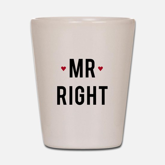 Mr right text design with red hearts Shot Glass