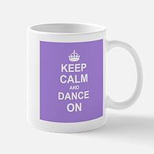 Keep Calm and Dance on Mugs
