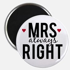 Mrs. always right text design with red hearts Magn