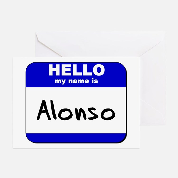 hello my name is alonso  Greeting Cards (Package o