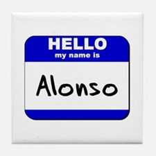 hello my name is alonso  Tile Coaster