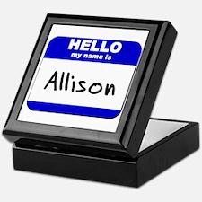 hello my name is allison Keepsake Box