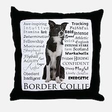 Border Collie Traits Throw Pillow