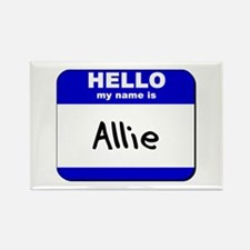 hello my name is allie Rectangle Magnet