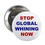 Button (10 pack): Stop Global Whining Now