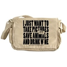Take Pictures Save Animals Drink Wine Messenger Ba