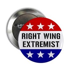 Button: Right Wing Extremist