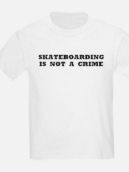 Skateboarding is not a crime shirt