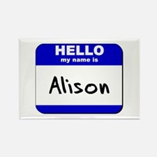 hello my name is alison Rectangle Magnet