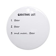 Christmas list BEER Ornament (Round)