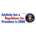 Anybody but a Republican sticker