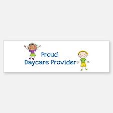 Proud Daycare Provider Bumper Bumper Sticker