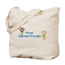 Proud Daycare Provider Tote Bag