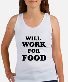 Will Work For Food Tank Top