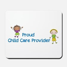 Proud Child Care Provider Mousepad