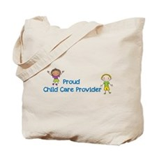Proud Child Care Provider Tote Bag