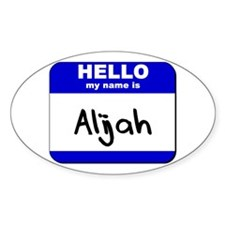hello my name is alijah Oval Decal