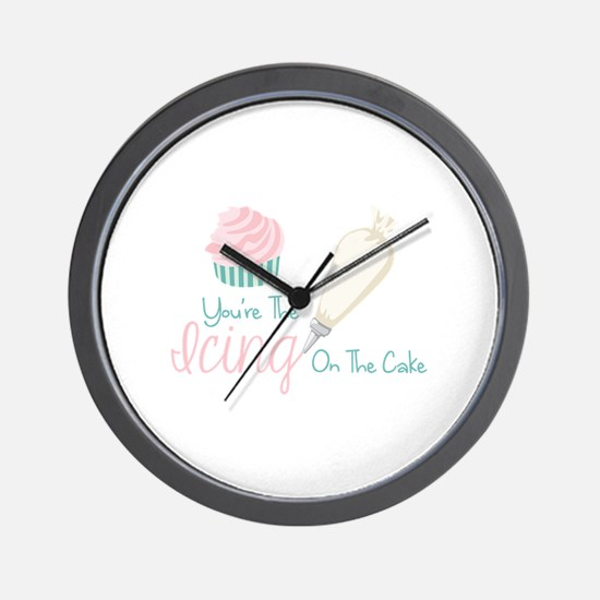 Youre The Icing On The Cake Wall Clock