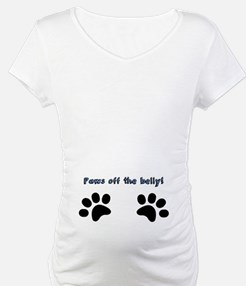 Paws off the belly! Shirt