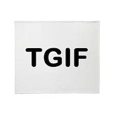 TGIF Throw Blanket
