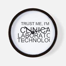Trust Me, Im A Clinical Laboratory Technologist Wa
