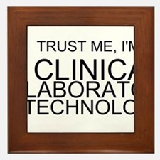 Trust Me, Im A Clinical Laboratory Technologist Fr