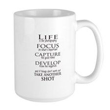 Life is like photography Mugs