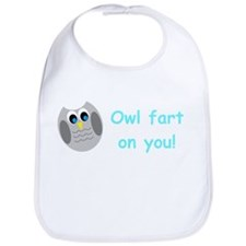 Owl fart on you! Bib