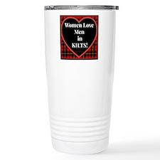 Women Love Men In Kilts Travel Mug