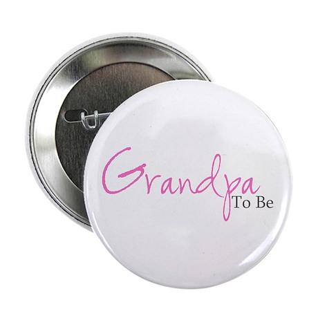 Grandpa To Be (Pink Script) Button