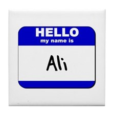 hello my name is ali  Tile Coaster