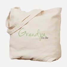 Grandpa To Be (Green Script) Tote Bag